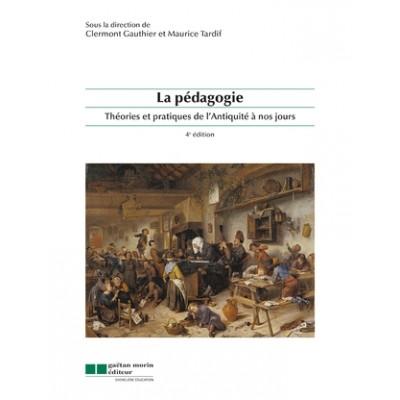 Le pédagogie, théories et pratiques de l'antiquité à nos jours
