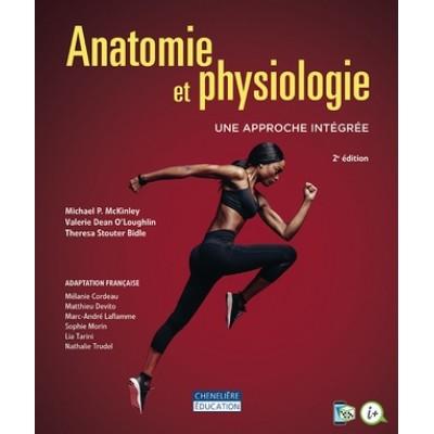 Anatomie net physiologie, une approche intégrée