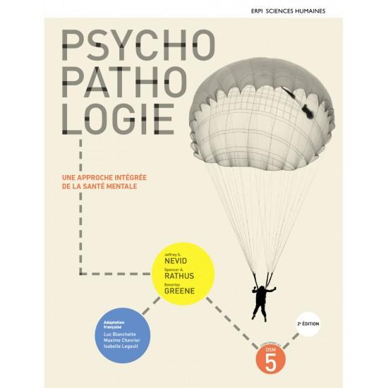 Psychopathologie : une approche intégrée